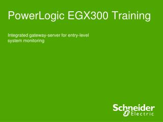 PowerLogic EGX300 Training