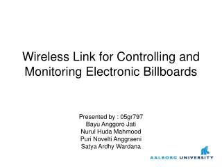 Wireless Link for Controlling and Monitoring Electronic Billboards