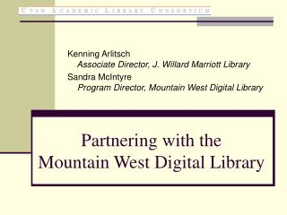Partnering with the  Mountain West Digital Library