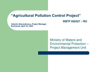 Ministry of Waters and Environmental Protection – Project Management Unit