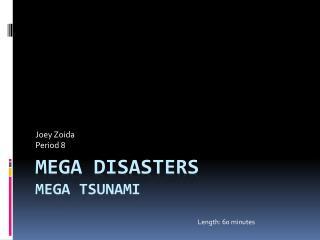Mega Disasters Mega Tsunami