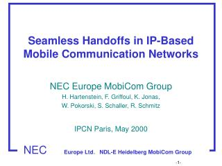 Seamless Handoffs in IP-Based Mobile Communication Networks