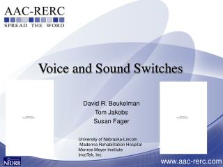 Voice and Sound Switches
