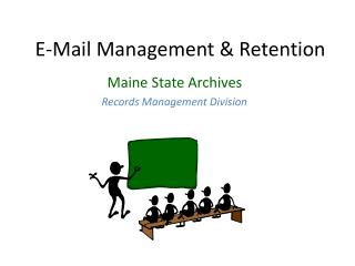 E-Mail Management & Retention