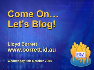 Come On… Let's Blog!