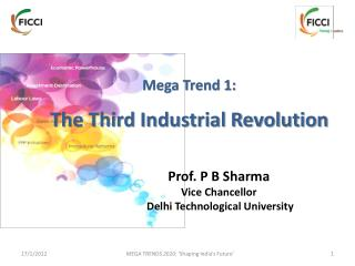 Mega Trend 1:  The Third Industrial Revolution