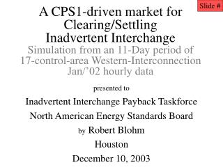presented to Inadvertent Interchange Payback Taskforce North American Energy Standards Board