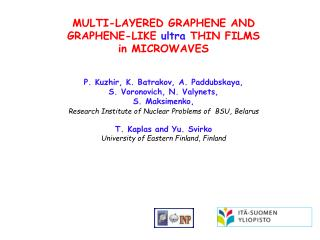 Multi-layered  graphene  and Graphene-like ultra  THIN FILMS  in MICROWAVES