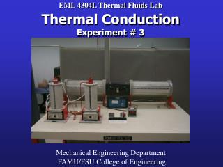 EML 4304L Thermal Fluids Lab Thermal Conduction Experiment # 3