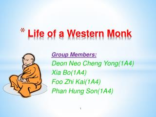 Life of a Western Monk