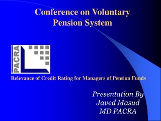 Relevance of Credit Rating for Managers of Pension Funds