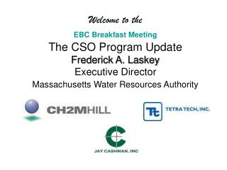 Presentation to the Environmental Business Council of New England CSO Program Update