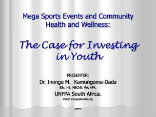 Mega Sports Events and Community Health and Wellness: The Case for Investing in Youth