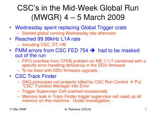 CSC's in the Mid-Week Global Run (MWGR) 4 – 5 March 2009