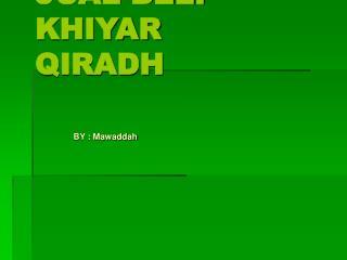 JUAL BELI KHIYAR QIRADH