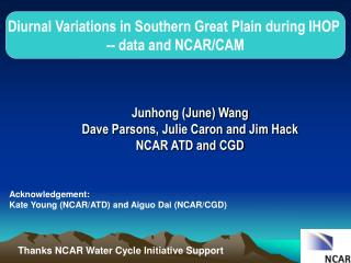 Diurnal Variations in Southern Great Plain during IHOP  -- data and NCAR/CAM