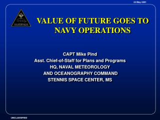VALUE OF FUTURE GOES TO NAVY OPERATIONS
