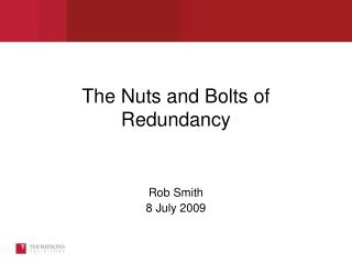 The Nuts and Bolts of Redundancy