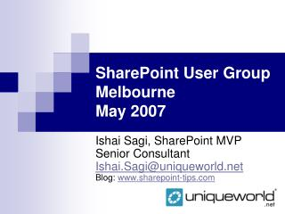 SharePoint User Group Melbourne  May 2007