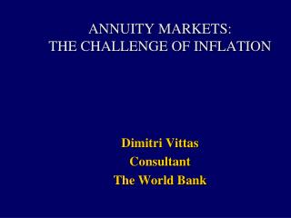ANNUITY MARKETS:  THE CHALLENGE OF INFLATION