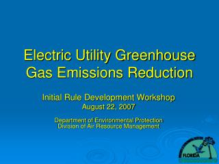 Electric Utility Greenhouse Gas Emissions Reduction