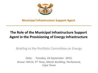 Briefing to the Portfolio Committee on Energy Date:	Tuesday, 10 September  2013,