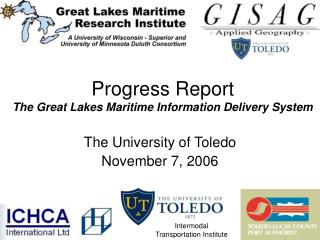Progress Report The Great Lakes Maritime Information Delivery System