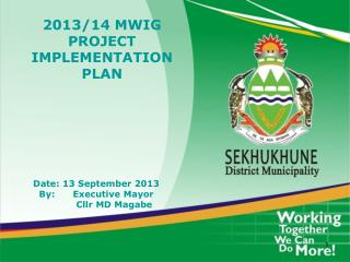2013/14 MWIG PROJECT IMPLEMENTATION PLAN
