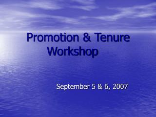 Promotion & Tenure Workshop