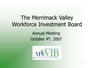 The Merrimack Valley Workforce Investment Board
