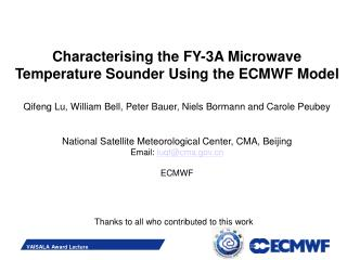 Characteri s ing the FY-3A Microwave Temperature Sounder Using the ECMWF Model