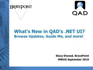 What's New in QAD's .NET UI? Browse Updates, Guide Me, and more!