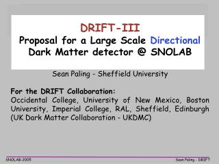 DRIFT-III Proposal for a Large Scale  Directional Dark Matter detector @ SNOLAB