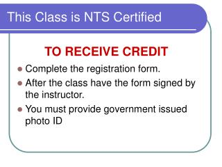 This Class is NTS Certified