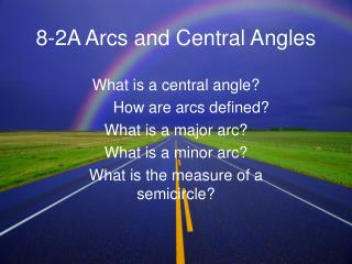 8-2A Arcs and Central Angles