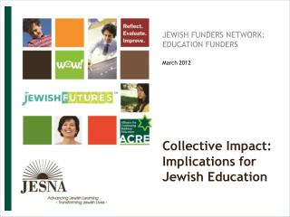Collective Impact:  Implications for Jewish Education