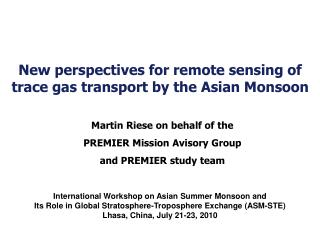 New perspectives for remote sensing of trace gas transport by the Asian Monsoon