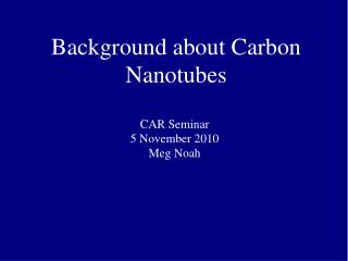 Background about Carbon Nanotubes