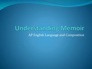 Understanding Memoir