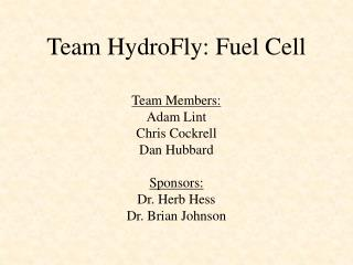 Team HydroFly: Fuel Cell