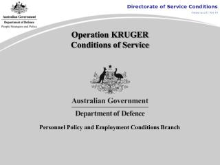 Operation KRUGER Conditions of Service
