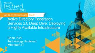 Active Directory Federation  Services  2.0 Deep Dive: Deploying  a  Highly Available Infrastructure
