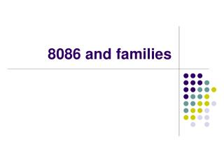 8086 and families
