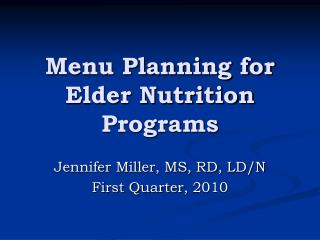 Menu Planning for Elder Nutrition Programs