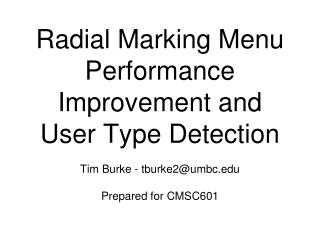 Radial Marking Menu Performance Improvement and User Type Detection