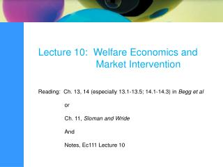 Lecture 10:  Welfare Economics and                      Market Intervention