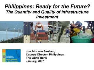 Philippines: Ready for the Future? The Quantity and Quality of Infrastructure Investment