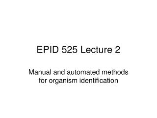 EPID 525 Lecture 2