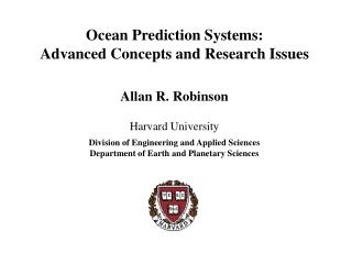 Ocean Prediction Systems: Advanced Concepts and Research Issues