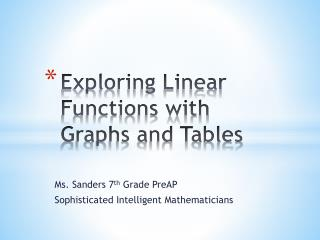 Exploring Linear Functions with Graphs and Tables